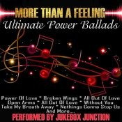 More Than A Feeling - Ultimate Power Ballads Songs