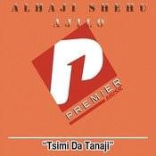 Tsimi Da Tanaji Songs