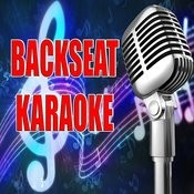 Backseat (Karaoke) Songs