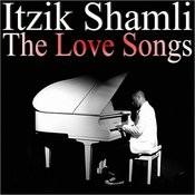 Itzik Shamli - The Love Songs Songs