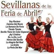 Sevillanas Para La Feria De Abril Songs