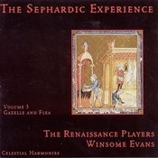 The Sephardic Experience, Vol. 3: Gazelle And Flea Songs