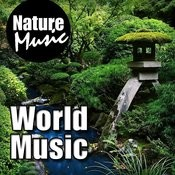 World Music (Nature Sound With Music) Songs