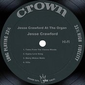 Jesse Crawford At The Organ Songs