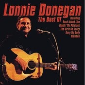 The Best Of Lonnie Donegan Songs