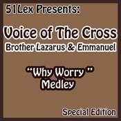 51 Lex Presents Why Worry Medley Songs