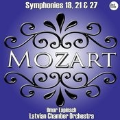 Mozart: Symphonies No. 18, 21 & 27 Songs