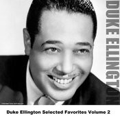 Duke Ellington Selected Favorites, Vol. 2 Songs