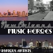 New Orleans Music Heroes Songs