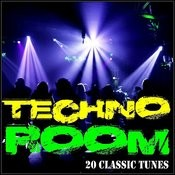 Techno Room - 20 Classic Tunes Songs