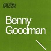 Las Mejores Orquestas Del Mundo Vol.14: Benny Goodman Songs