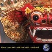 Music From Bali : Gentra Sabilulungan Songs