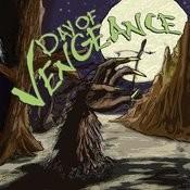 Day Of Vengeance Songs