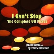I Can't Stop(The Complete Uk Mixes) Songs