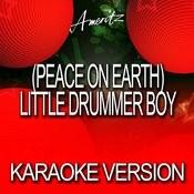 (Peace On Earth) Little Drummer Boy (Karaoke Version) Songs