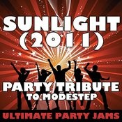 Sunlight (2011) (Party Tribute To Modestep) Songs