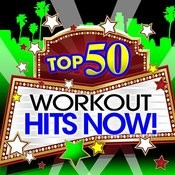 Top 50 Blockbuster Workout Hits Now! Songs
