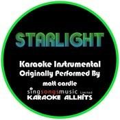 Starlight (Originally Performed By Matt Cardle) [Instrumental Audio Version] Songs