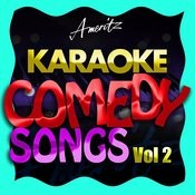 Karaoke - Comedy Songs Vol. 2 Songs