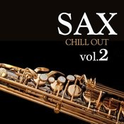 Sax Chill Out Vol.2 Songs