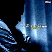 The Charly Mingus Collection Songs