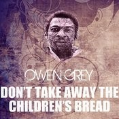 Don't Take Away The Children's Bread Song