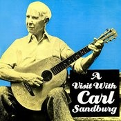 A Visit With Carl Sandburg Songs
