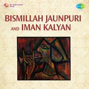 Bismillah Khan - Jaunpuri Iman Kalyan Songs