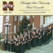 Mississippi State University Wind Ensemble 2005-2006 Songs