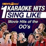 Drew's Famous #1 Karaoke Hits: Sing Like Movie Hits Of The 00's Songs