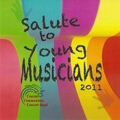 Coastal Communities Concert Band - Salute To Young Musicians 2011 Songs