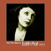 The Very Best Of Edith Piaf, Vol. 3 Songs