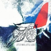 Little War, Little Less Songs