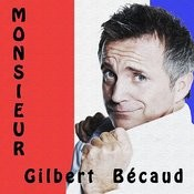 Monsieur Gilbert Becaud Songs