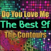 Do You Love Me - The Best Of The Contours Songs