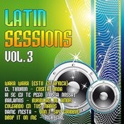 Latin Sessions Vol. 3 Songs