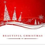 Beautiful Christmas Songs