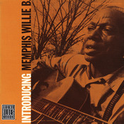 Introducing Memphis Willie B. (Remastered) Songs