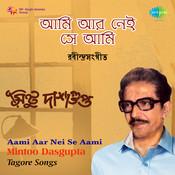 Aami Aar Nei Se Aami Songs