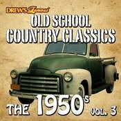 Old School Country Classics: The 1950's, Vol. 3 Songs