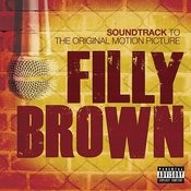Filly Brown (Original Motion Picture Soundtrack) Songs
