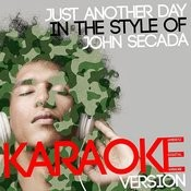 Just Another Day (In The Style Of John Secada) [Karaoke Version] Song
