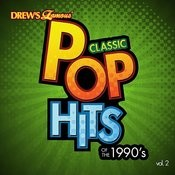 Classic Pop Hits: The 1990's, Vol. 2 Songs