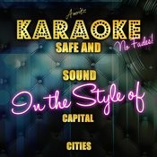Safe And Sound (In The Style Of Capital Cities) [Karaoke Version] - Single Songs