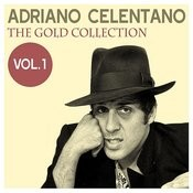Adriano Celentano: The Gold Collection, Vol. 1 Songs