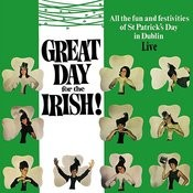 Great Day For The Irish! All The Fun And Festivities Of St. Patrick's Day In Ireland Songs