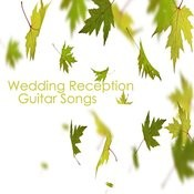 Wedding Reception: Guitar Songs Songs