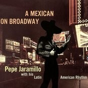 A Mexican On Broadway Songs