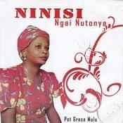 Ninisi (Ngai Nutonya) Songs