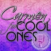 Carmen For Cool Ones Songs